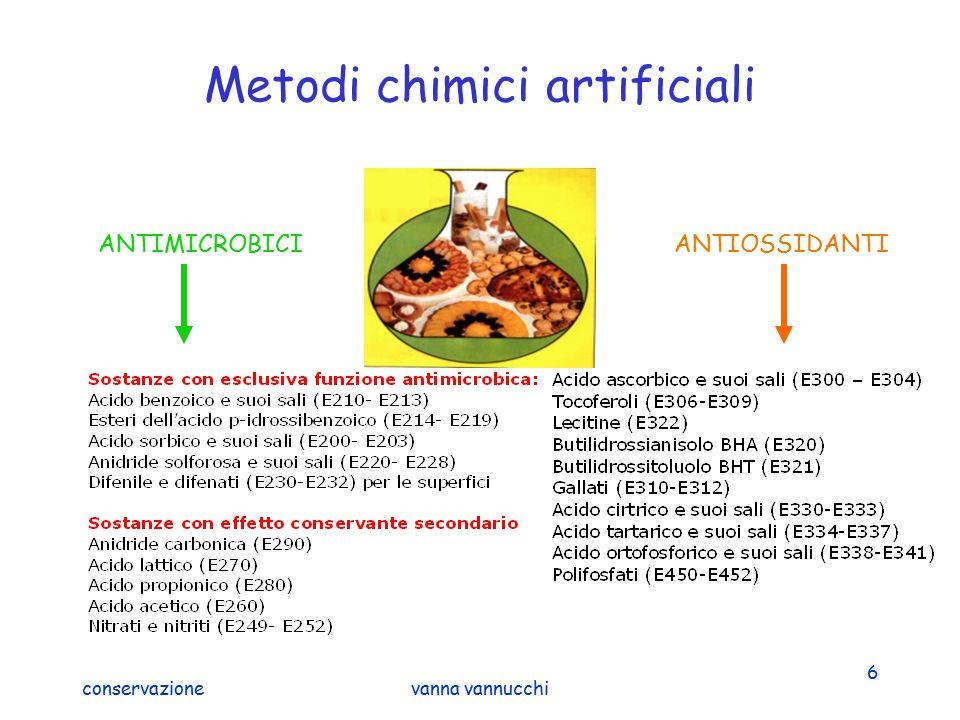 conservazionevanna vannucchi 7 Metodi chimico-fisici: affumicamento Scopi organolettici Uso del fumo liquido Azione antisettica del fumo + calore + essiccamento