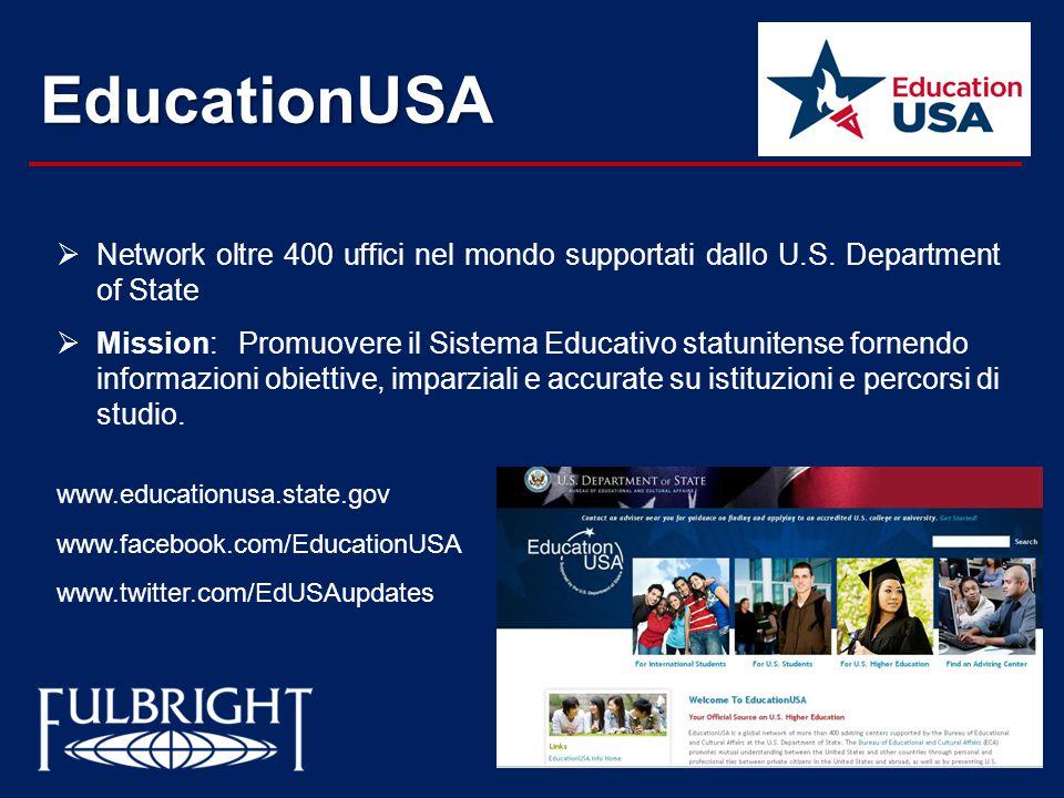 EducationUSA  Network oltre 400 uffici nel mondo supportati dallo U.S.
