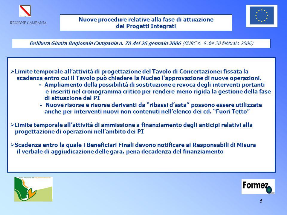 REGIONE CAMPANIA 5 Delibera Giunta Regionale Campania n. 78 del 26 gennaio 2006 (BURC n. 9 del 20 febbraio 2006)  Limite temporale all'attività di pr