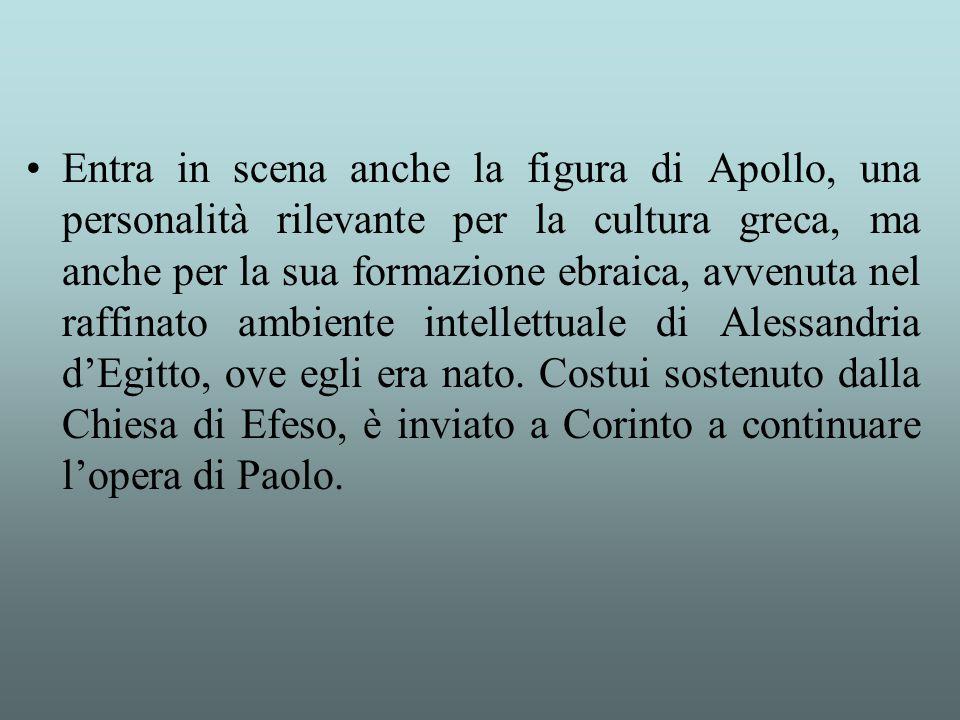 Entra in scena anche la figura di Apollo, una personalità rilevante per la cultura greca, ma anche per la sua formazione ebraica, avvenuta nel raffina