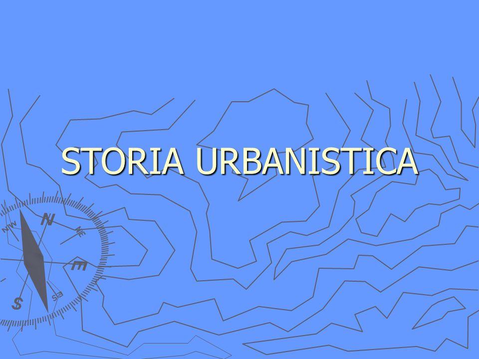STORIA URBANISTICA