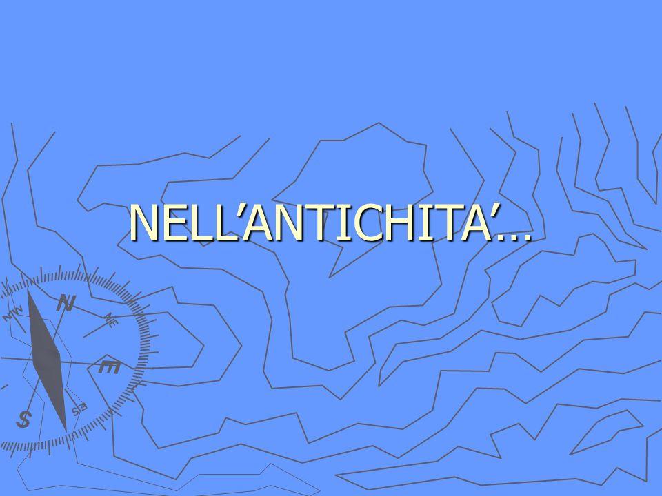NELL'ANTICHITA'…