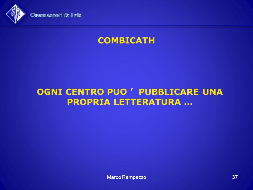37Marco Rampazzo COMBICATH OGNI CENTRO PUO ' PUBBLICARE UNA PROPRIA LETTERATURA …