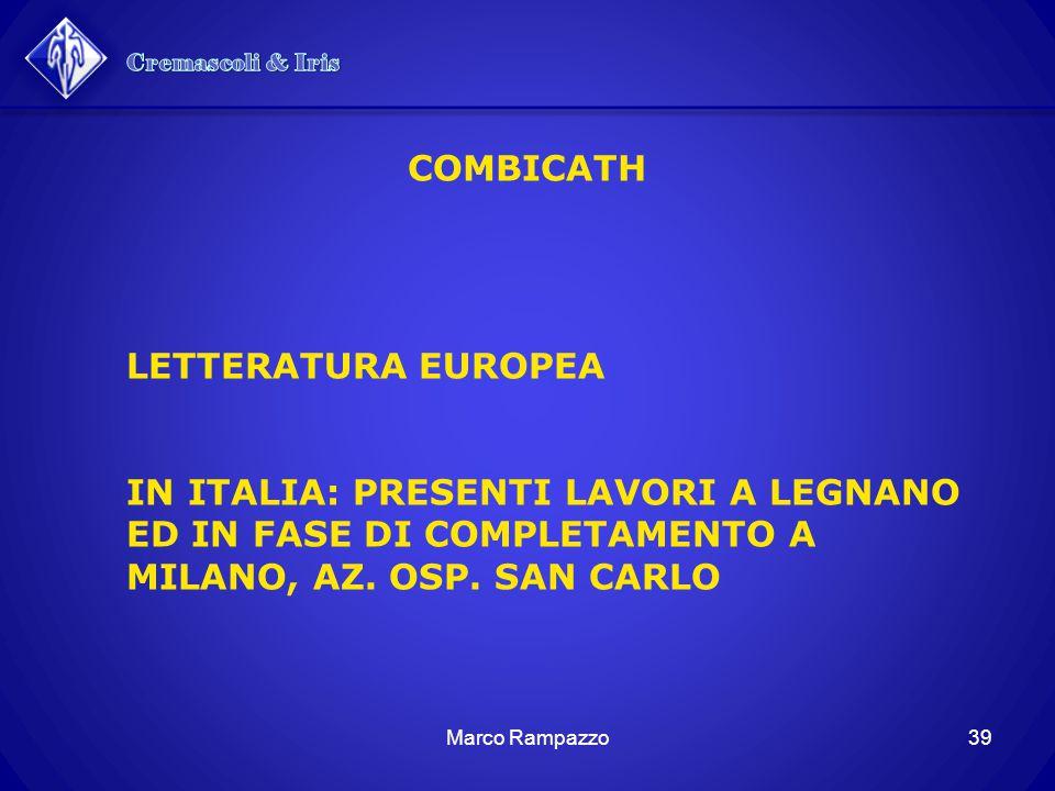 39Marco Rampazzo COMBICATH LETTERATURA EUROPEA IN ITALIA: PRESENTI LAVORI A LEGNANO ED IN FASE DI COMPLETAMENTO A MILANO, AZ.