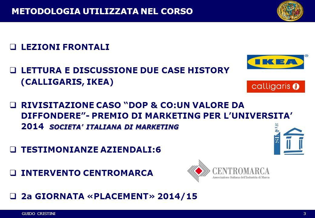 GUIDO CRISTINI METODOLOGIA UTILIZZATA NEL CORSO  LEZIONI FRONTALI  LETTURA E DISCUSSIONE DUE CASE HISTORY (CALLIGARIS, IKEA) SOCIETA' ITALIANA DI MA