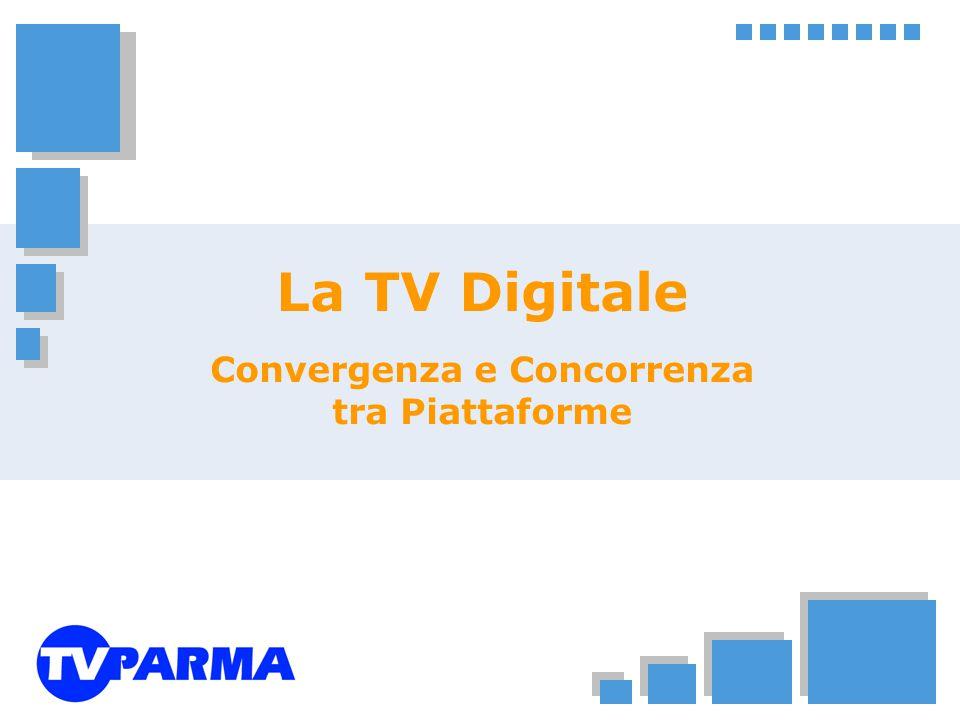 La TV Digitale Convergenza e Concorrenza tra Piattaforme
