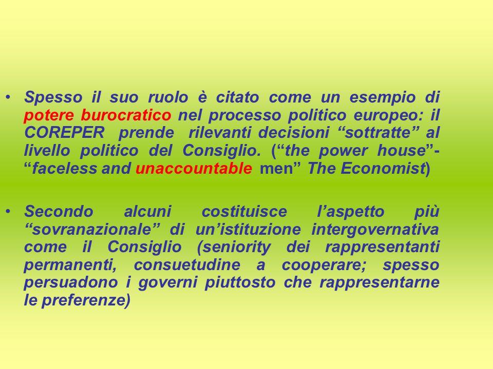 Spesso il suo ruolo è citato come un esempio di potere burocratico nel processo politico europeo: il COREPER prende rilevanti decisioni sottratte al livello politico del Consiglio.