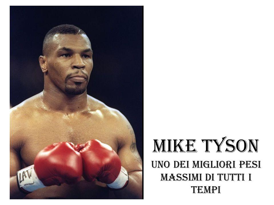 Uno dei migliori pesi massimi di tutti i tempi Mike Tyson