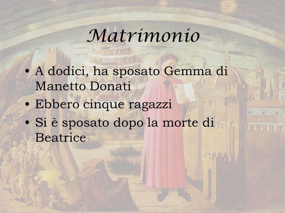 Matrimonio A dodici, ha sposato Gemma di Manetto Donati Ebbero cinque ragazzi Si è sposato dopo la morte di Beatrice