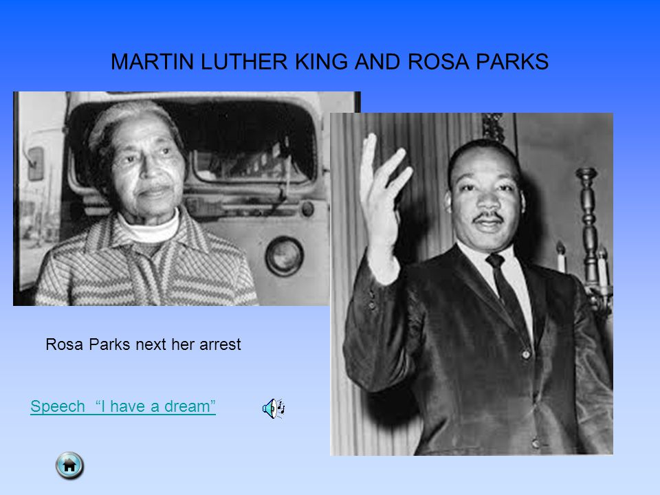 "MARTIN LUTHER KING AND ROSA PARKS Rosa Parks next her arrest Speech ""I have a dream"""