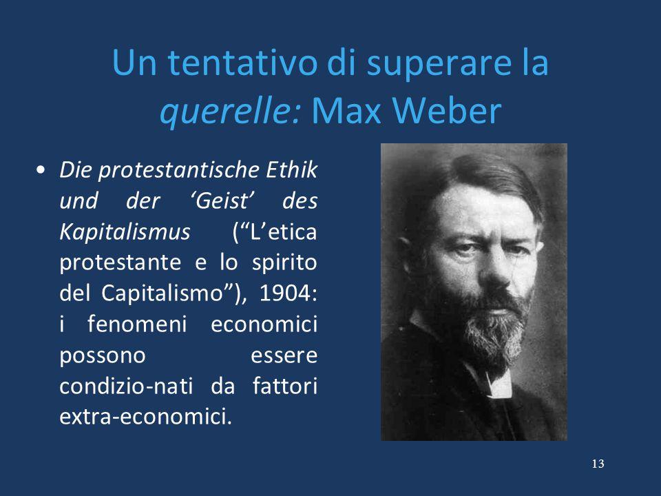 """13 Un tentativo di superare la querelle: Max Weber Die protestantische Ethik und der 'Geist' des Kapitalismus (""""L'etica protestante e lo spirito del C"""