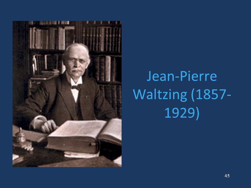 45 Jean-Pierre Waltzing (1857- 1929)