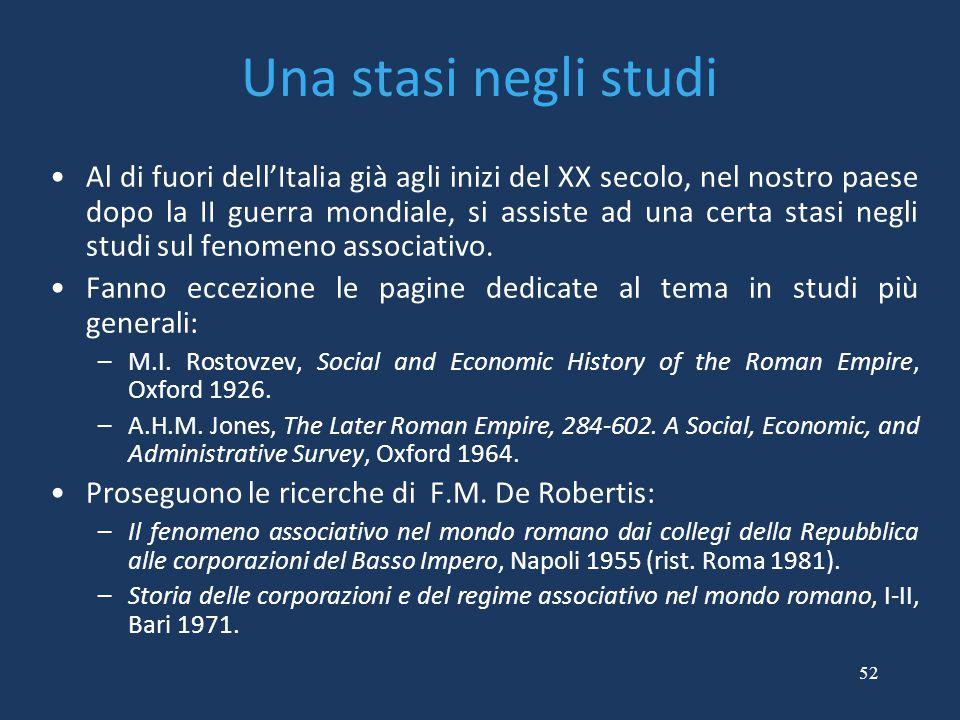 52 Una stasi negli studi Al di fuori dell'Italia già agli inizi del XX secolo, nel nostro paese dopo la II guerra mondiale, si assiste ad una certa st