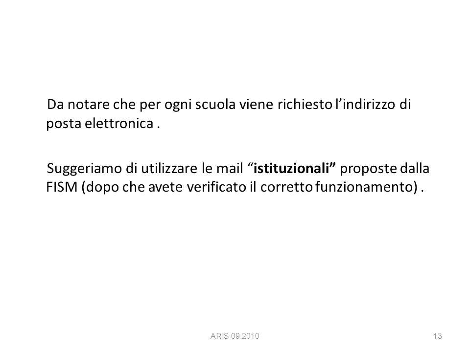 Da notare che per ogni scuola viene richiesto l'indirizzo di posta elettronica.