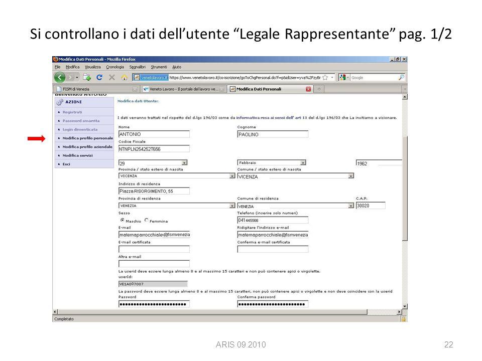 Si controllano i dati dell'utente Legale Rappresentante pag. 1/2 ARIS 09.201022