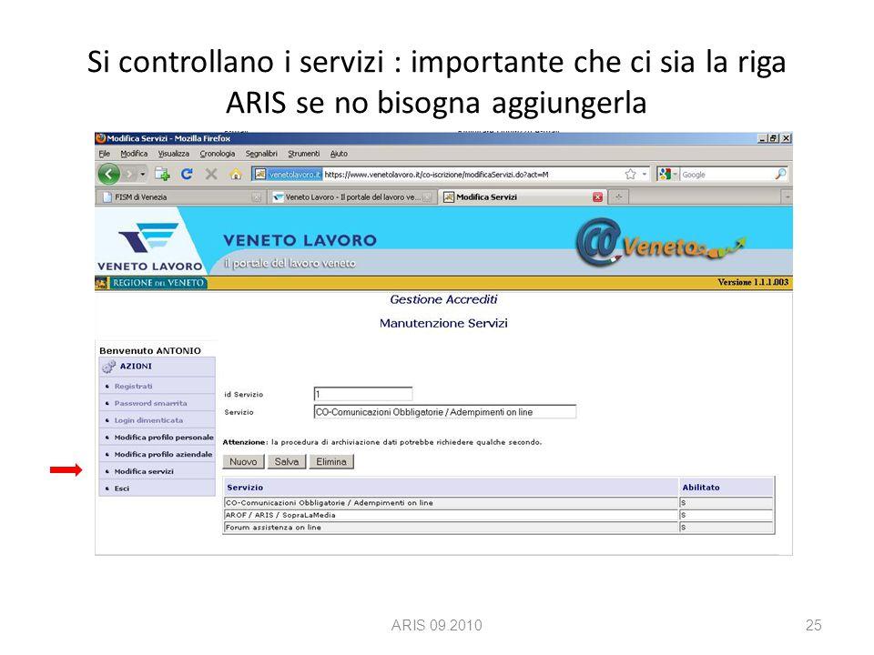 Si controllano i servizi : importante che ci sia la riga ARIS se no bisogna aggiungerla ARIS 09.201025