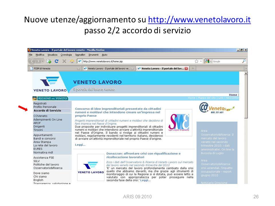 Nuove utenze/aggiornamento su http://www.venetolavoro.it passo 2/2 accordo di serviziohttp://www.venetolavoro.it ARIS 09.201026