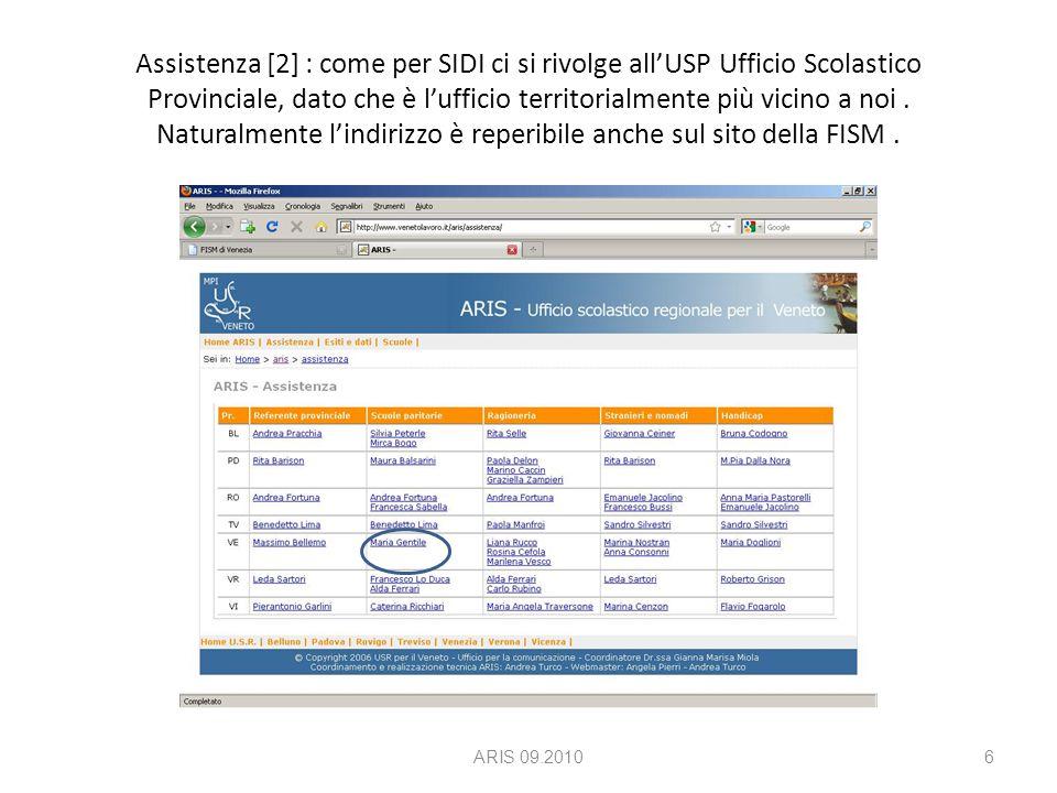 Cliccando sul bottone [1] si và alla pagina per l'inserimento dei dati, vedere il manuale : Manuale ARIS - scuoleManuale ARIS - scuole ARIS 09.20107
