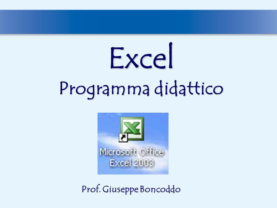 Excel Programma didattico Prof. Giuseppe Boncoddo