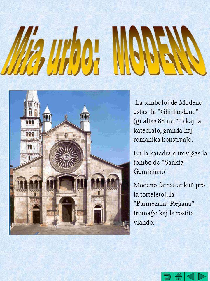 La simboloj de Modeno estas la Ghirlandeno (ĝi altas 88 mt.