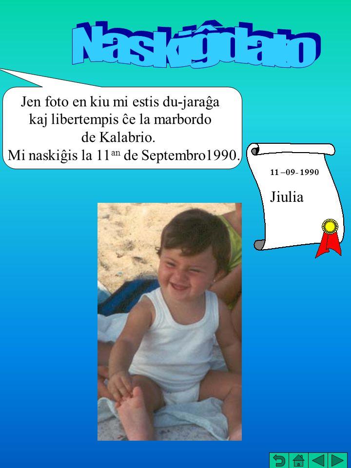 Nas kig dat o ; 11 –09- 1990 Jiulia Jen foto en kiu mi estis du-jaraĝa kaj libertempis ĉe la marbordo de Kalabrio.