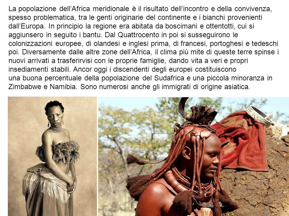 La popolazione dell'Africa meridionale è il risultato dell'incontro e della convivenza, spesso problematica, tra le genti originarie del continente e