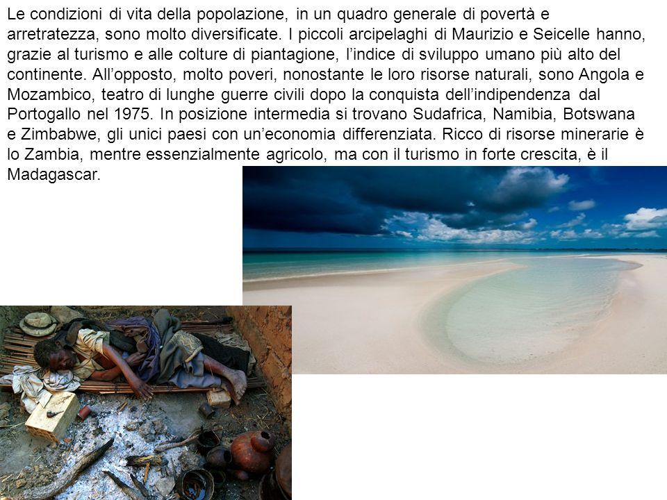 Le condizioni di vita della popolazione, in un quadro generale di povertà e arretratezza, sono molto diversificate. I piccoli arcipelaghi di Maurizio