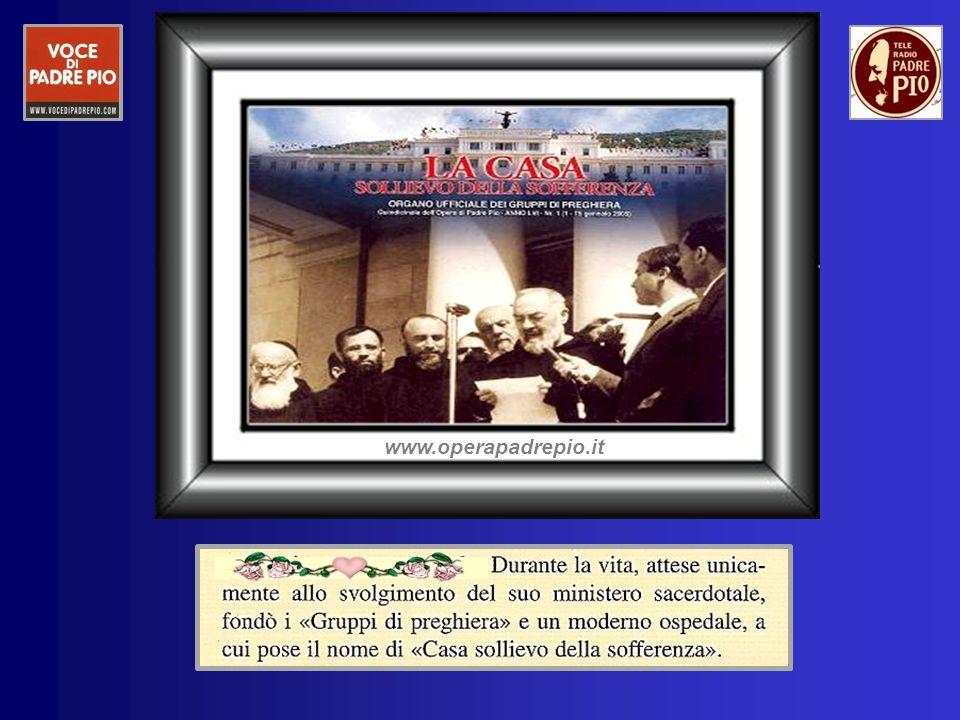 …. www.operapadrepio.it