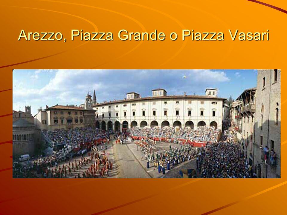 Arezzo, Piazza Grande o Piazza Vasari