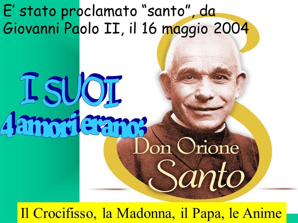 """Il Crocifisso, la Madonna, il Papa, le Anime E' stato proclamato """"santo"""", da Giovanni Paolo II, il 16 maggio 2004"""