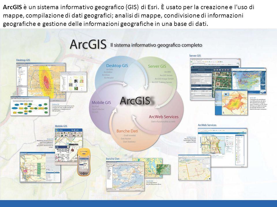ArcGIS è un sistema informativo geografico (GIS) di Esri. È usato per la creazione e l'uso di mappe, compilazione di dati geografici; analisi di mappe