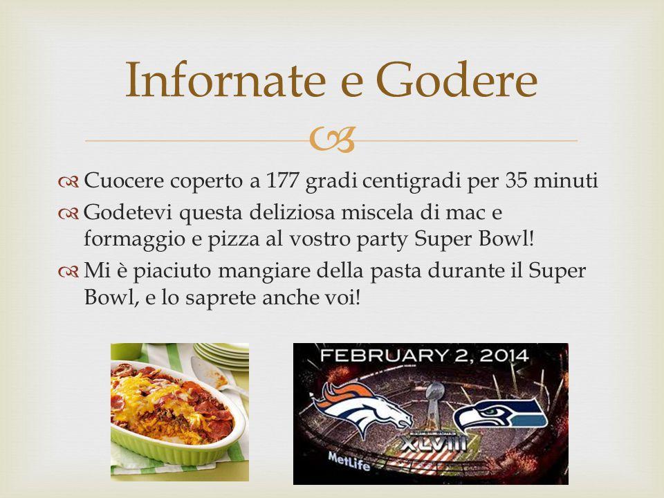   Cuocere coperto a 177 gradi centigradi per 35 minuti  Godetevi questa deliziosa miscela di mac e formaggio e pizza al vostro party Super Bowl.