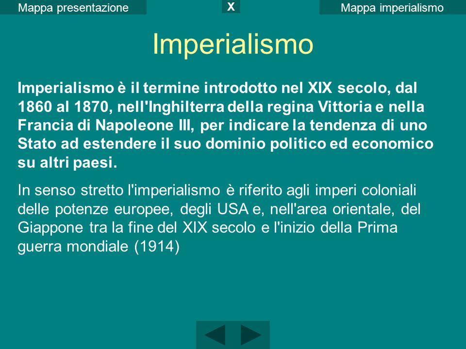 Mappa imperialismoMappa presentazione X Imperialismo Imperialismo è il termine introdotto nel XIX secolo, dal 1860 al 1870, nell'Inghilterra della reg