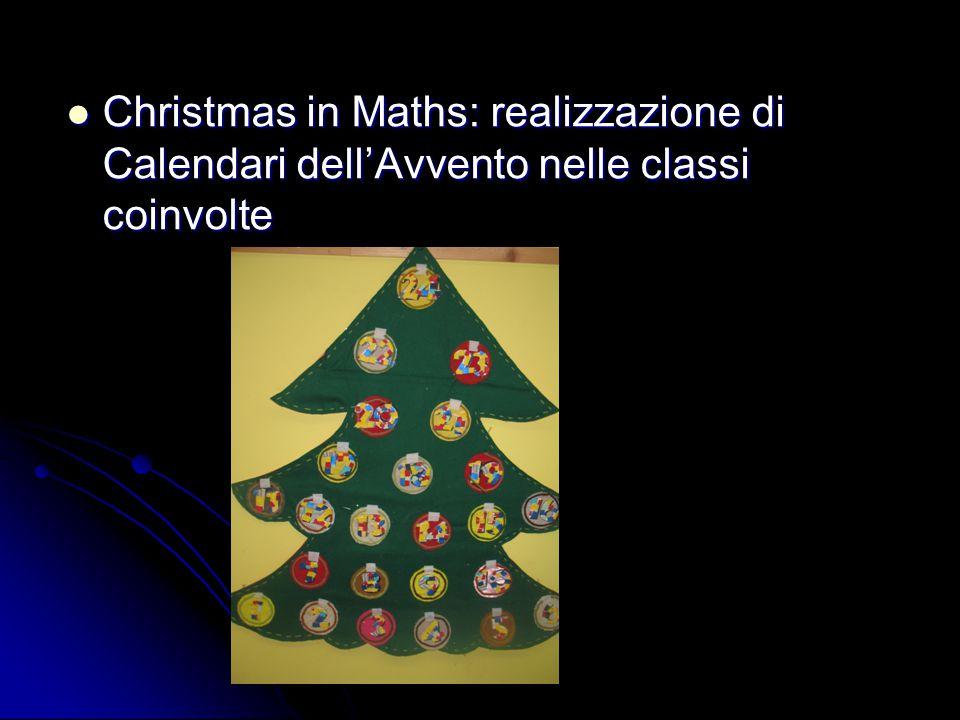 Christmas in Maths: realizzazione di Calendari dell'Avvento nelle classi coinvolte Christmas in Maths: realizzazione di Calendari dell'Avvento nelle c
