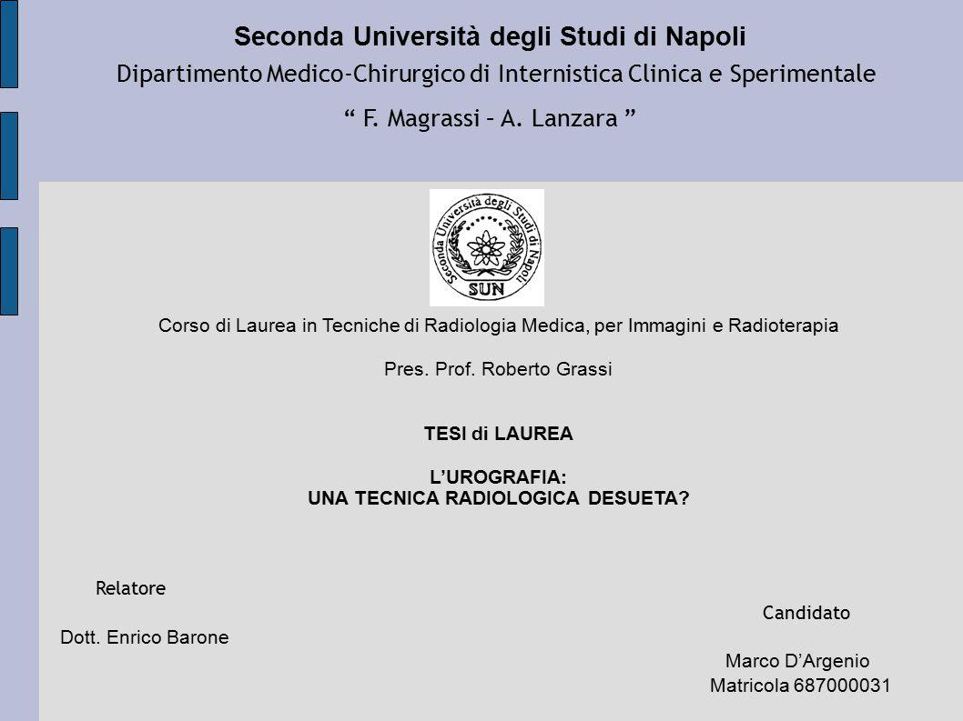 """Seconda Università degli Studi di Napoli Dipartimento Medico-Chirurgico di Internistica Clinica e Sperimentale """" F. Magrassi – A. Lanzara """" Corso di L"""