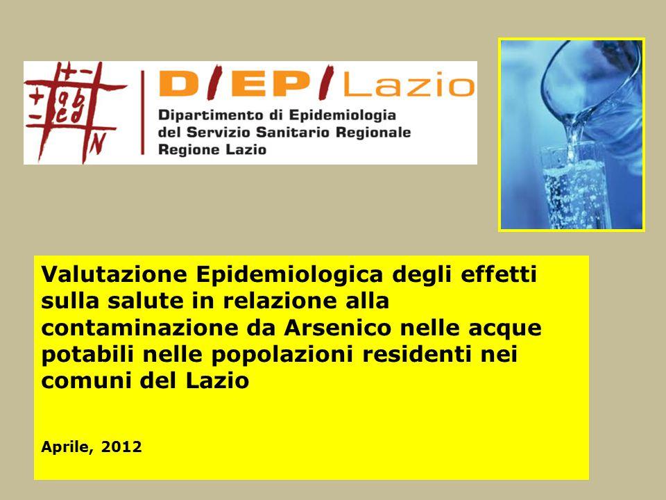 Valutazione Epidemiologica degli effetti sulla salute in relazione alla contaminazione da Arsenico nelle acque potabili nelle popolazioni residenti ne