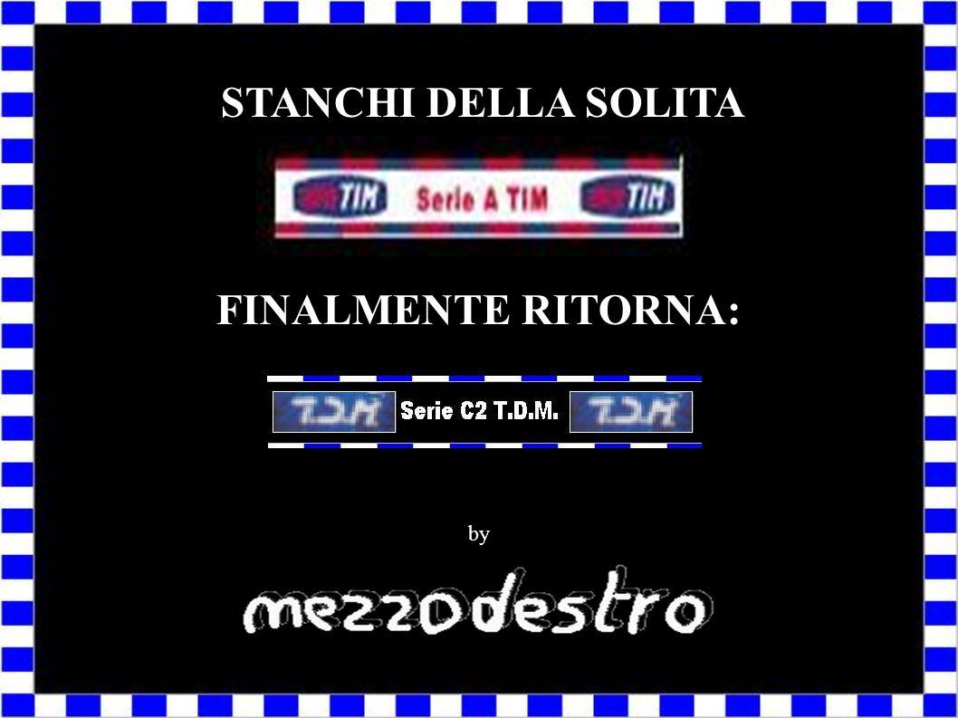 STANCHI DELLA SOLITA FINALMENTE RITORNA: by