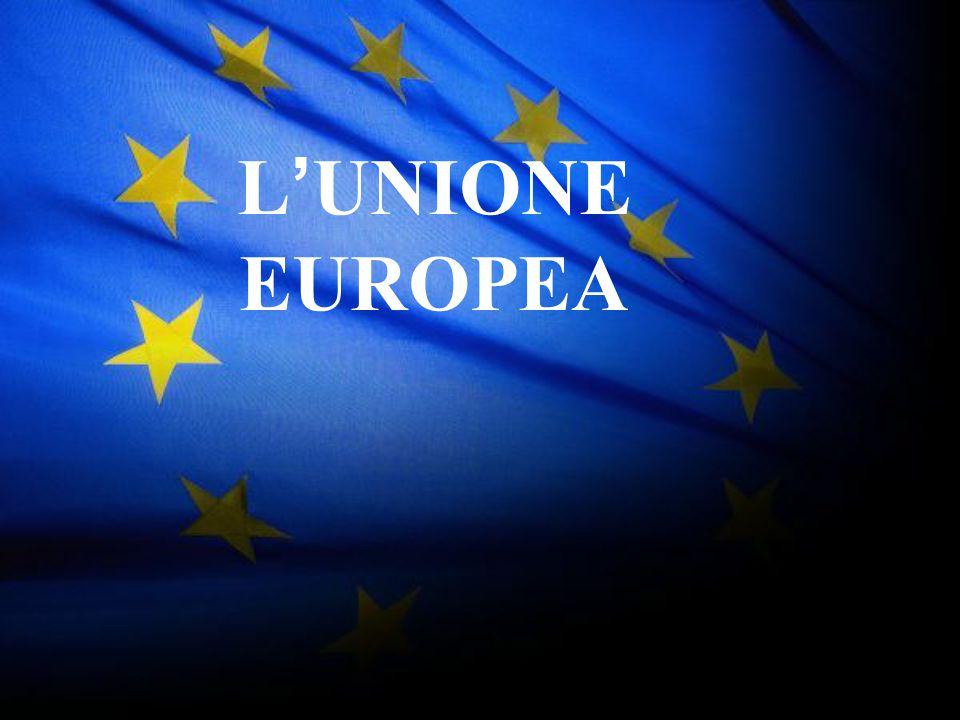 1 L ' UNIONE EUROPEA