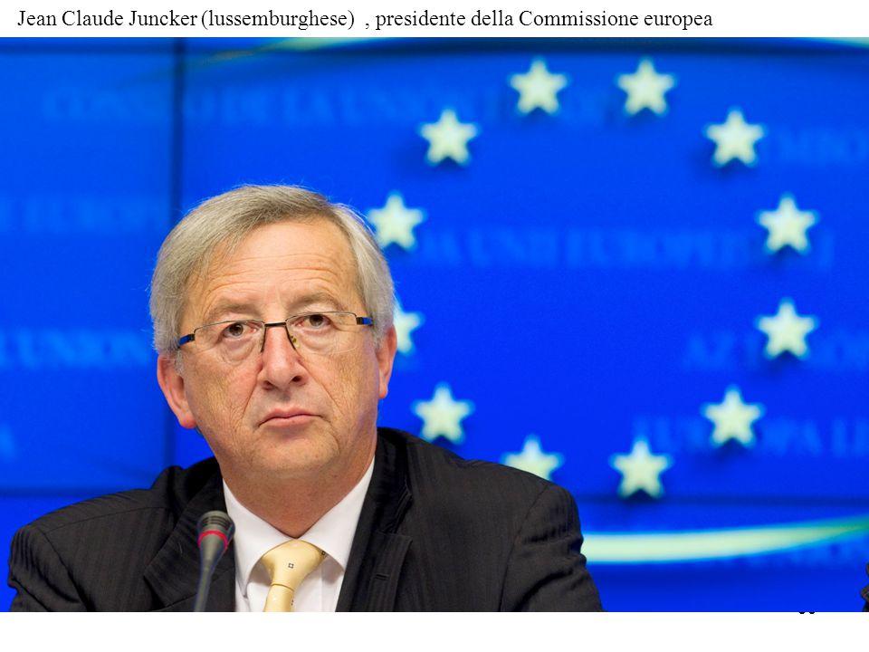 39 Jean Claude Juncker (lussemburghese), presidente della Commissione europea