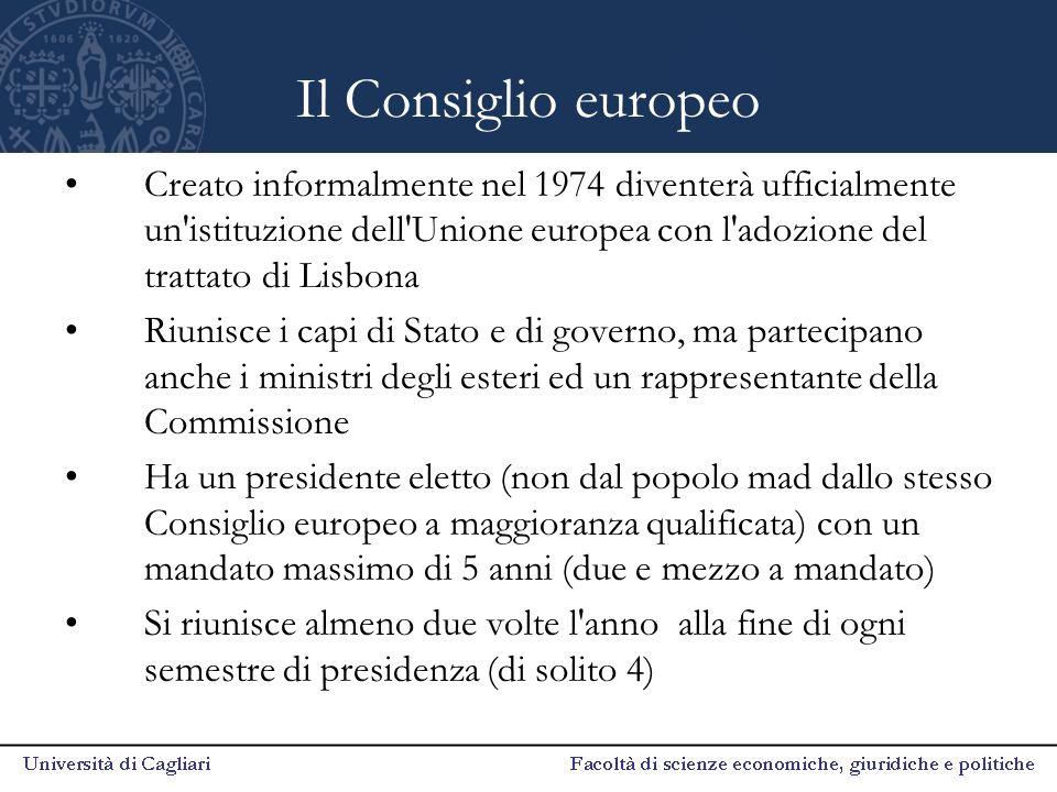 Il Consiglio europeo Creato informalmente nel 1974 diventerà ufficialmente un'istituzione dell'Unione europea con l'adozione del trattato di Lisbona R