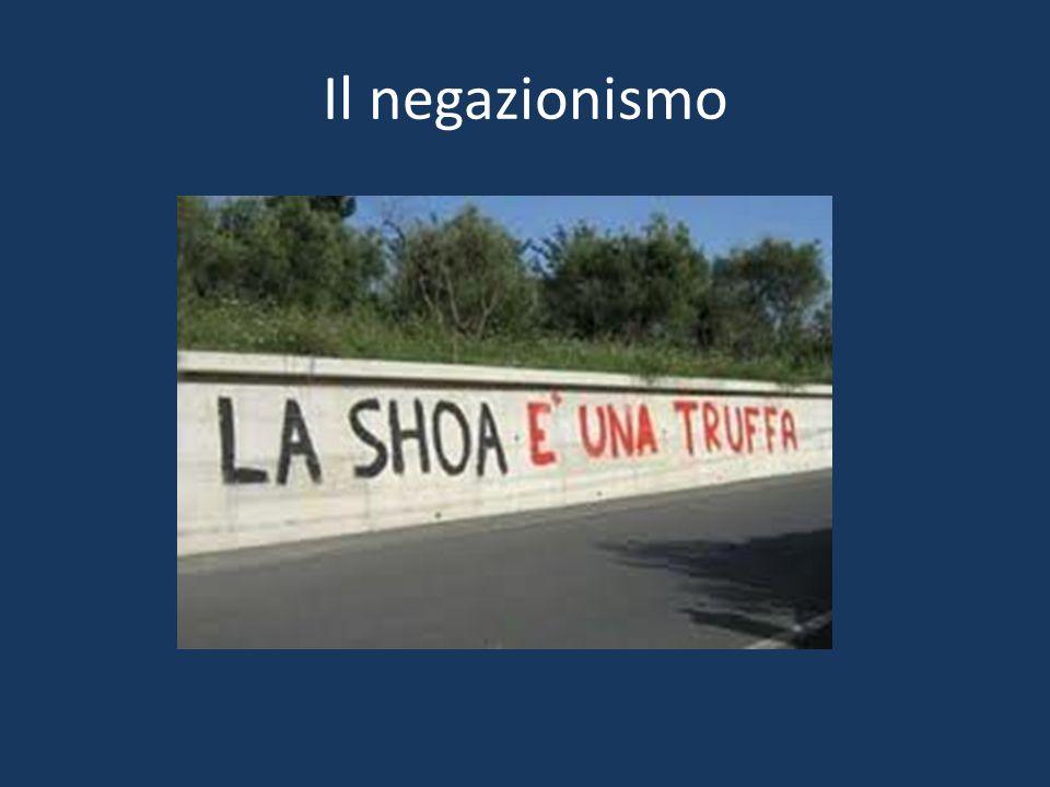 Negazionismo: Il negazionismo è una forma di pensiero che nega alcuni fatti storici avvenuti realmente come la shoa.