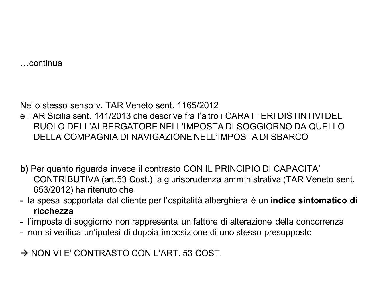 …continua Nello stesso senso v. TAR Veneto sent. 1165/2012 e TAR Sicilia sent. 141/2013 che descrive fra l'altro i CARATTERI DISTINTIVI DEL RUOLO DELL