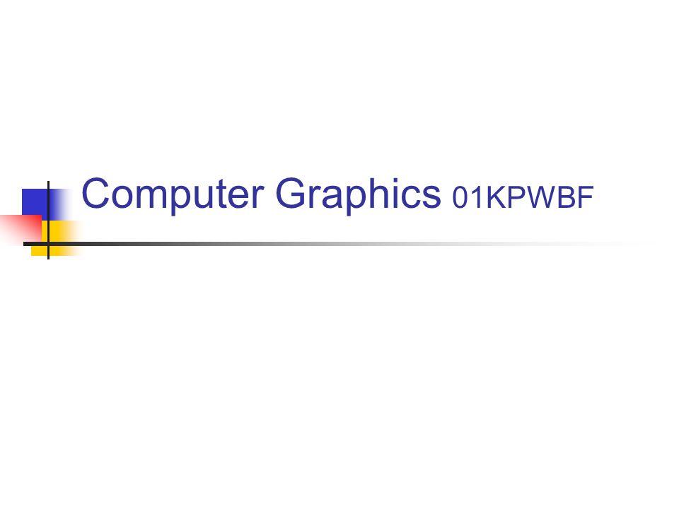 Computer Graphics 01KPWBF