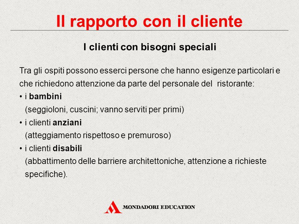 Il personale rappresenta uno dei mezzi attraverso cui l'azienda comunica qualcosa di sé alla clientela. Offerta gastronomica + ambiente particolare +