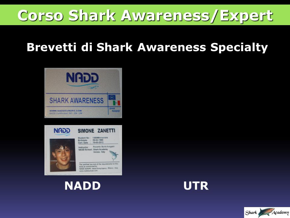 Brevetti di Shark Awareness Specialty NADDUTR Corso Shark Awareness/Expert