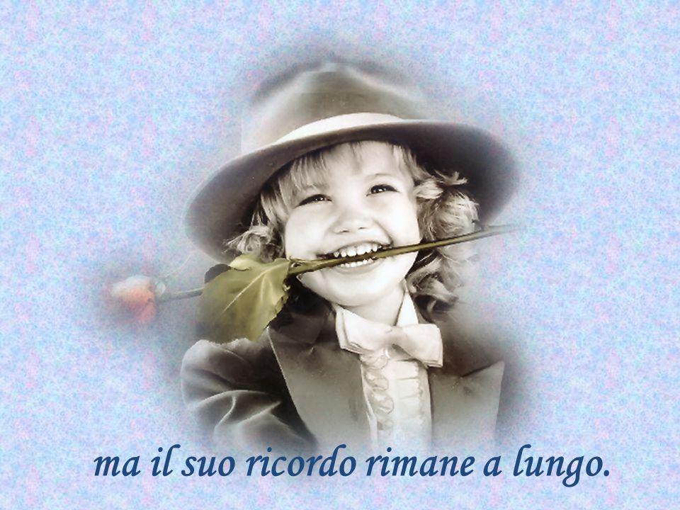 nessuno ha tanto bisogno di un sorriso come colui che non sa darlo.