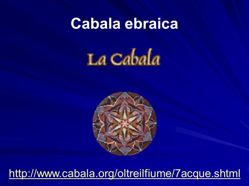 Cabala ebraica http://www.cabala.org/oltreilfiume/7acque.shtml