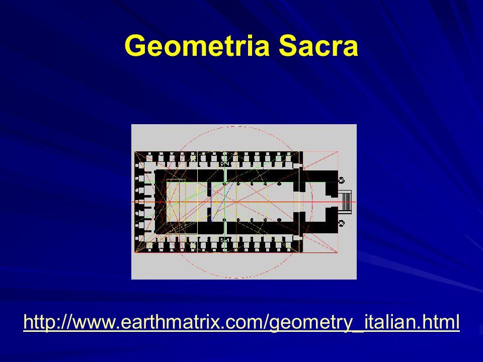 Geometria Sacra http://www.earthmatrix.com/geometry_italian.html