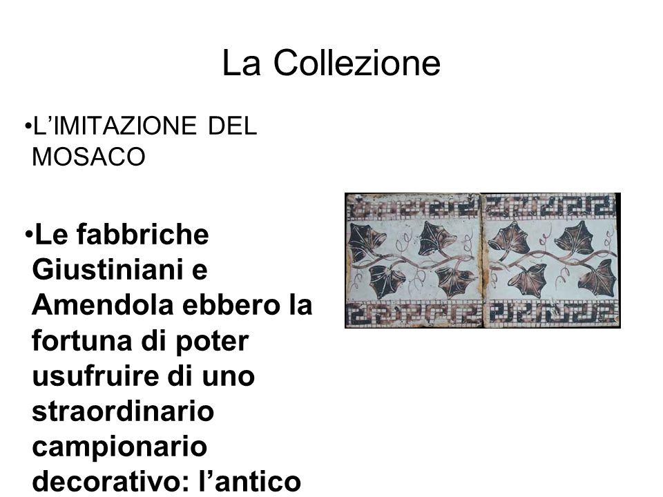 La Collezione Famiglia Amendola L'IMITAZIONE DEL MOSACO Anche questo esempio di riggiola della fabbrica di Filippo Amendola ripropone, come Giustiniani, lo spirito di revival di temi della profonda classicità.