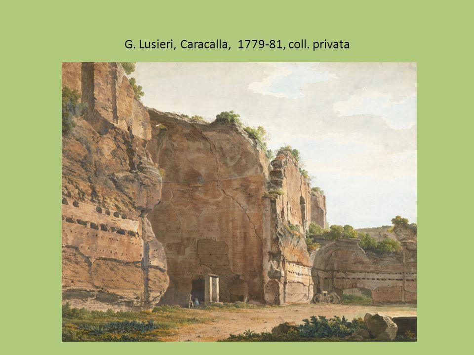 G. Lusieri, Caracalla, 1779-81, coll. privata
